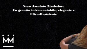 Read more about the article Nero Assoluto Zimbabwe Un granito intramontabile, elegante e Ultra-Resistente